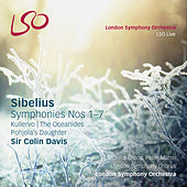 Sibelius: Symphonies Nos 1 - 7 Kullervo / Pohjola's Daughter / The Oceanides by Various Artists