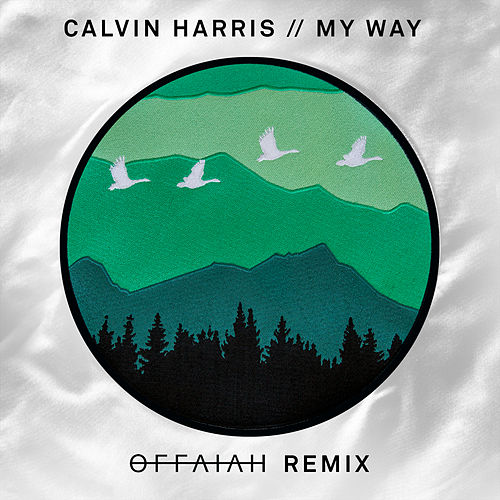 My Way (offaiah Remixes) by Calvin Harris