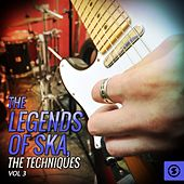 The Legends of SKA, The Techniques, Vol. 3 by The Techniques