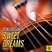Don Gibson, Sweet Dreams, Vol. 2 by Don Gibson