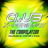 Club X-Perience - The Compilation by Various Artists