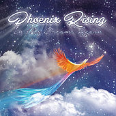 In My Dreams Again by Phoenix Rising