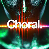 Choral by Various Artists