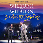 Live From the Smokies (Daywind Concert Series) by Wilburn And Wilburn