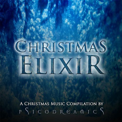 Christmas Elixir by Psicodreamics