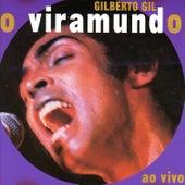 O Viramundo, Vol.1 (Ao Vivo) by Gilberto Gil