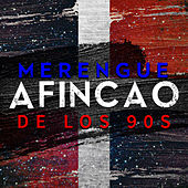 Merengue Afincao de los 90s by Various Artists