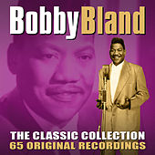 The Classic Collection (65 Original Recordings) by Bobby Blue Bland