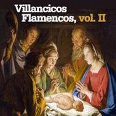 Villancicos Flamencos, Vol. II by Various Artists