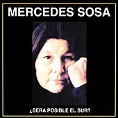Sera Posible El Sur by Mercedes Sosa