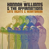 Late Nights & Heartbreak by Hannah Williams & The Affirmations