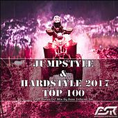 Jumpstyle & Hardstyle 2017 Top 100 (Incl. Bonus DJ Mix by Bass Inferno Inc) by Various Artists