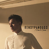 I Don't Care by Rendy Pandugo