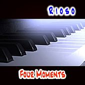 Four Moments by Rioso