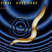 Final Hurricane by Wizard