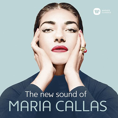 The New Sound of Maria Callas von Maria Callas