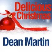 Delicious Christmas von Dean Martin