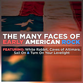 The Many Faces of Early American Rock by Various Artists