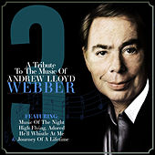 A Tribute to the Music of Andrew Lloyd Webber Vol. 3 by Various Artists