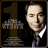 A Tribute to the Music of Andrew Lloyd Webber Vol. 1 by Various Artists