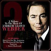 A Tribute to the Music of Andrew Lloyd Webber Vol. 2 by Various Artists