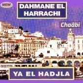 Ya el hadjla by Dahmane El Harrachi