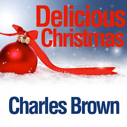 Delicious Christmas von Charles Brown