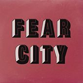 Fear City by Fear City