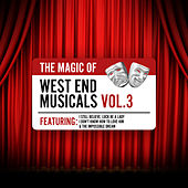 The Magic of West End Musicals Vol. 3 by Various Artists