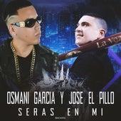 Serás en mí by Osmani Garcia