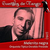 Melenita negra (1927) by Various Artists
