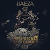Money 4 My Time by Baeza