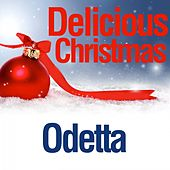 Delicious Christmas by Odetta