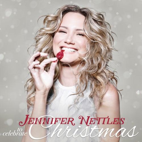 To Celebrate Christmas by Jennifer Nettles