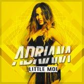 Little Moi by Adriana