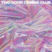 Bad Decisions (Remixes) von Two Door Cinema Club