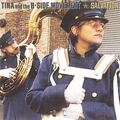 Salvation by Tina & The B-Sides