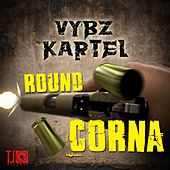 Round Corna - Single by VYBZ Kartel