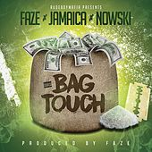 Bag Touch (feat. Jamaica & Nowski) by Faze