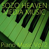Piano Music, Vol. 2 by Sozo Heaven