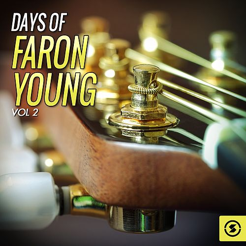 Days of Faron Young, Vol. 2 by Faron Young