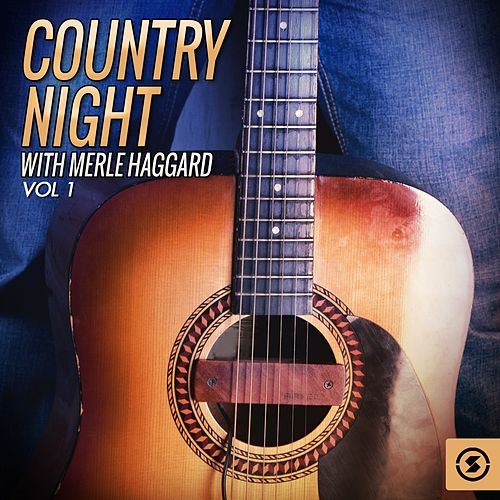 Country Night With Merle Haggard, Vol. 1 by Merle Haggard