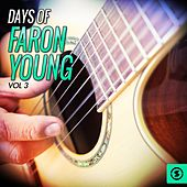 Days of Faron Young, Vol. 3 by Faron Young