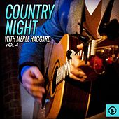 Country Night With Merle Haggard, Vol. 4 by Merle Haggard