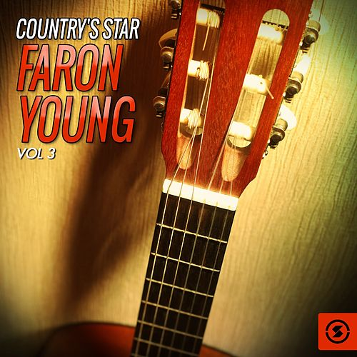 Country's Star Faron Young, Vol. 3 by Faron Young