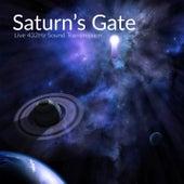 432 Hz Saturn's Gate (Live Sound Transmission) by Source Vibrations