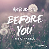 Before You (feat. KARRA) by The Ready Set