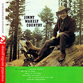 Jimmy Wakely Country (Digitally Remastered) by Jimmy Wakely