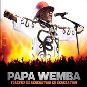 Forever de génération en génération by Papa Wemba