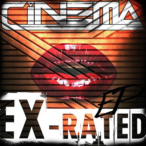 Ex-Rated by Cinema
